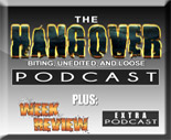The Hangover Plus The Week In Review