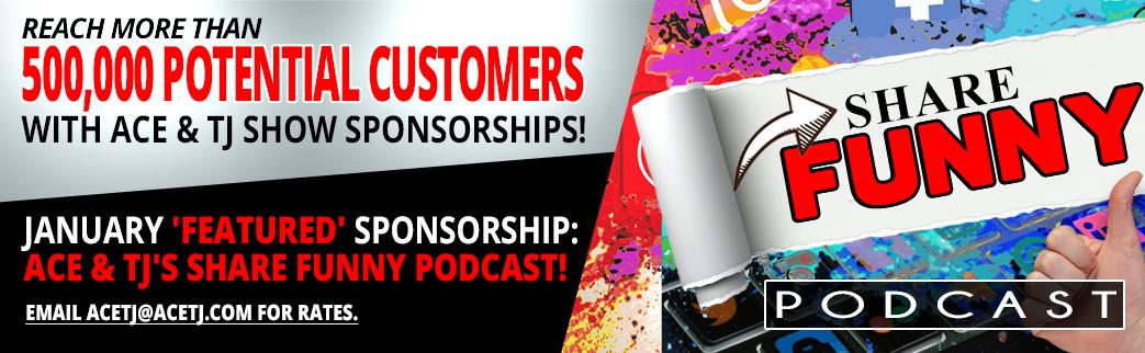 Ace & TJ Sponsorships