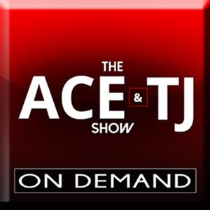 The Ace & TJ Show