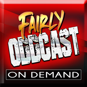 Fairly Oddcast