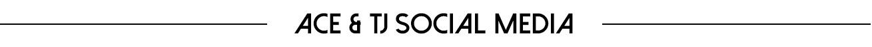 Ace & TJ Social Media