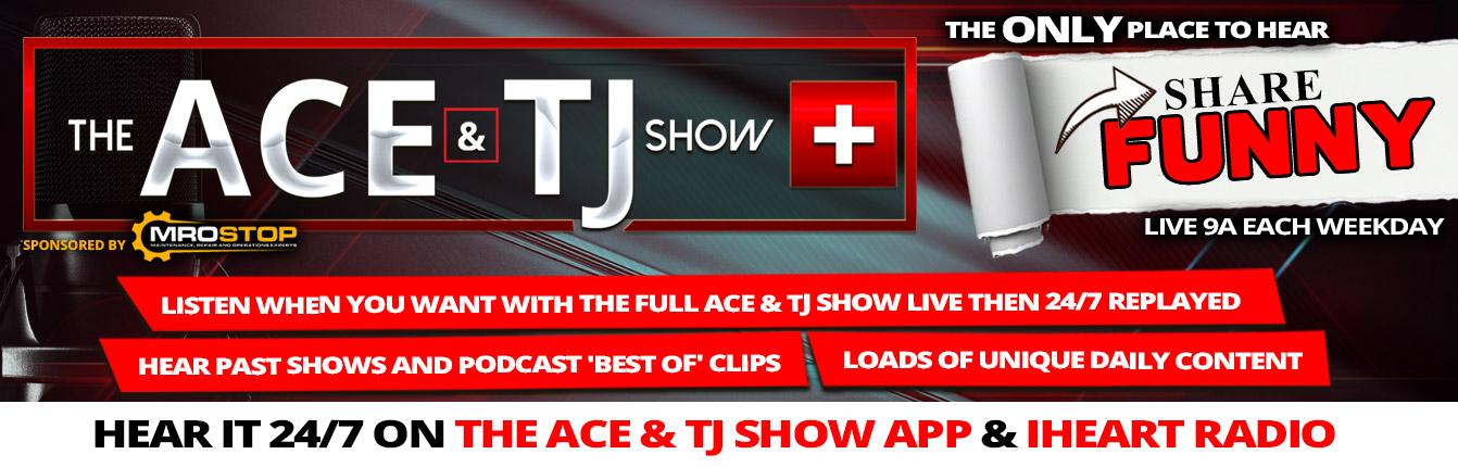 The Ace & TJ Show Plus