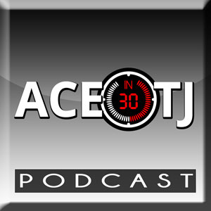 Ace & TJ in 30