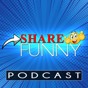 Share Funny Podcast