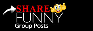 Share Funny Group Posts
